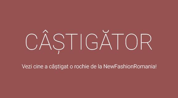Castigatoarea concursului Castiga o rochie de la NewFashionRomania