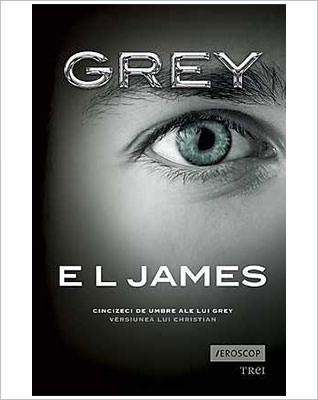 eBook Grey Cincizeci de umbre ale lui Grey Versiunea lui Christian